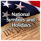 U.S. History U.S. U.S. Government Review National Symbols and Holidays