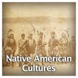 US History Age of Jackson and Westward Expansion Native American Cultures