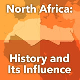 World Cultures North Africa and the Middle East North Africa: History and Its Influence