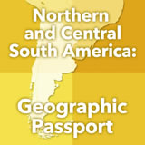 World Cultures South America Northern and Central South America: Geographic Passport