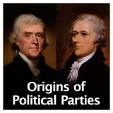 US History The Early Republic Origins of Political Parties