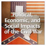 Texas History Civil War and Reconstruction Political, Economic and Social Impacts of the Civil War
