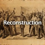 U.S. History The Reconstruction Era