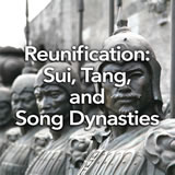 Social Studies Middle School Reunification: Sui, Tang, and Song Dynasties