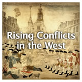 US History The Revolutionary Era Rising Conflicts in the West