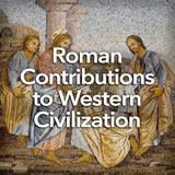 Social Studies Middle School Roman Contributions to Western Civilization