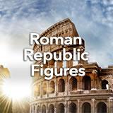 Social Studies Middle School Roman Republic Figures