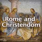 Social Studies Middle School Rome and Christendom