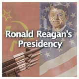 US History (11th) Contemporary America Ronald Reagan's Presidency