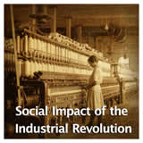US History Life Before the Civil War Social Impact of the Industrial Revolution