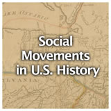 U.S. History U.S. History & Geography Review Social Movements in U.S. History