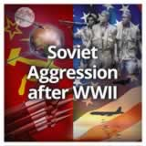 US History (11th) Early Cold War Through Vietnam Soviet Aggression after WWII