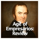 Texas Studies Unit Reviews Age of Empresarios: Review