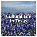 Texas Studies Texas Culture Cultural Life in Texas