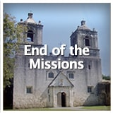Texas Studies European Exploration and Settlement End of the Missions