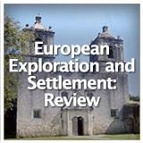 Texas Studies Unit Reviews European Exploration and Settlement: Review