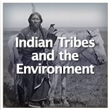 Texas Studies Texas Geography and Its Indigenous People Indian Tribes and the Environment