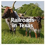 Reconstruction and Frontiers Railroads in Texas