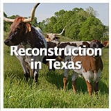 Reconstruction and Frontiers Reconstruction in Texas