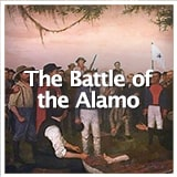 Texas Studies Revolution and Republic of Texas The Battle of the Alamo