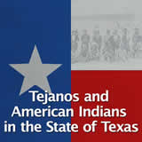 Texas History Early Statehood Tejanos and American Indians in the State of Texas