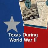 Texas History The Great Depression and World War II Texas During World War II