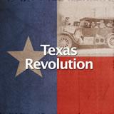 Texas History Texas Revolution