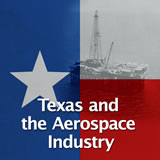 Texas History The Civil Rights Era and Modern Industries Texas and the Aerospace Industry