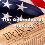 Civics Foundations of American Government The Amendment Process