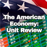 Civics The American Economy The American Economy: Unit Review