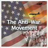 US History (11th) Early Cold War Through Vietnam The Anti-War Movement