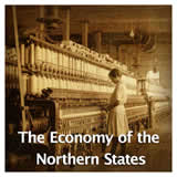US History Life Before the Civil War The Economy of the Northern States