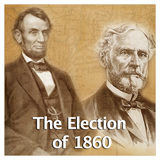 US History The Civil War The Election of 1860