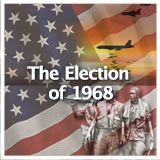 US History (11th) Early Cold War Through Vietnam The Election of 1968