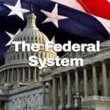 Civics The Federal Government The Federal System