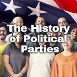 Civics Citizen Participation and Government The History of Political Parties