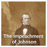 US History Reconstruction Era and the Western Frontier The Impeachment of Johnson