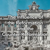 Social Studies Middle School The Influence of the Reformation and the Counter-Reformation