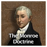 US History The Early Republic The Monroe Doctrine