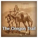 US History Age of Jackson and Westward Expansion The Oregon Trail