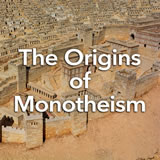 Social Studies Middle School The Origins of Monotheism
