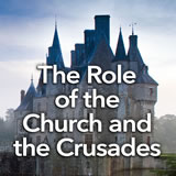 Social Studies Middle School The Role of the Church and the Crusades