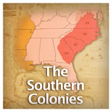 US History European Colonization The Southern Colonies