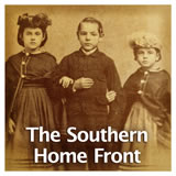 US History The Civil War The Southern Home Front