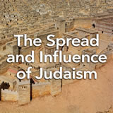 Social Studies Middle School The Spread and Influence of Judaism