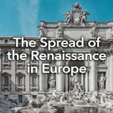 Social Studies Middle School The Spread of the Renaissance in Europe