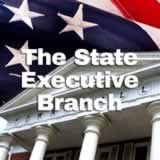 Civics State and Local Governments The State Executive Branch