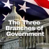 Civics The Federal Government The Three Branches of Government
