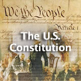 U.S. History The U.S. Constitution