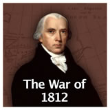 US History The Early Republic The War of 1812